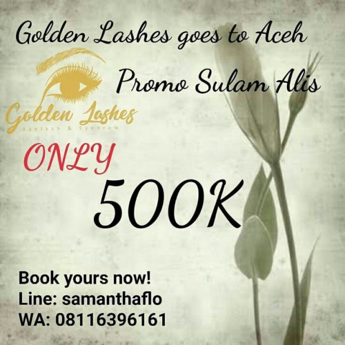 <id>Golden Lashes Goes To Acheh